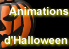 Les animations d'Halloween